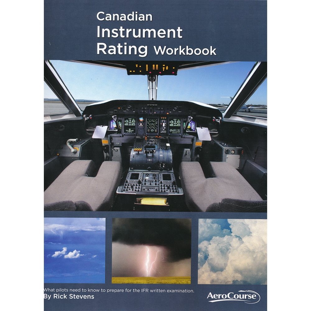 Canadian Instrument Rating Workbook - dixième édition
