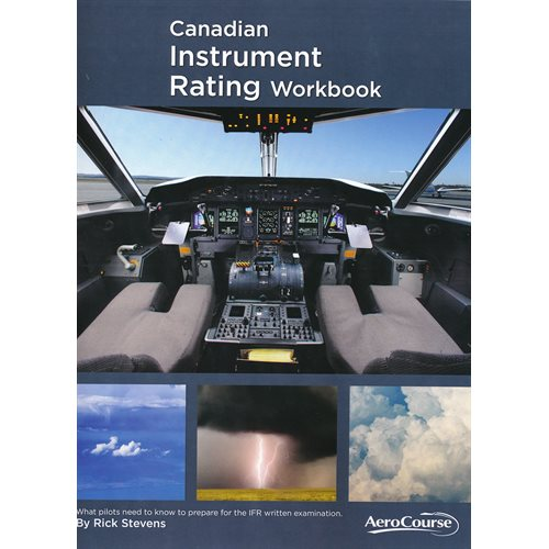 Canadian Instrument Rating Workbook - 10th Edition