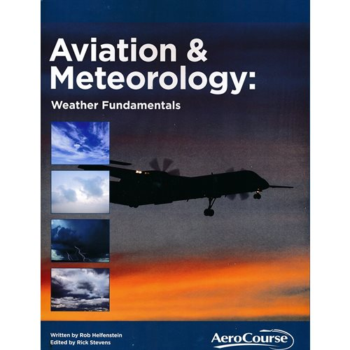 Aviation and Meteorology: Weather Fundamentals - 2nd Edition