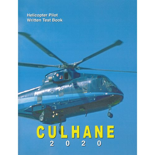 Helicopter Pilot Written Test Book 2020 - Culhane