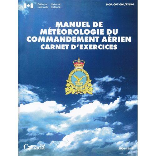 Manuel de Météorologie du Commandement Aérien Carnet d'exercices